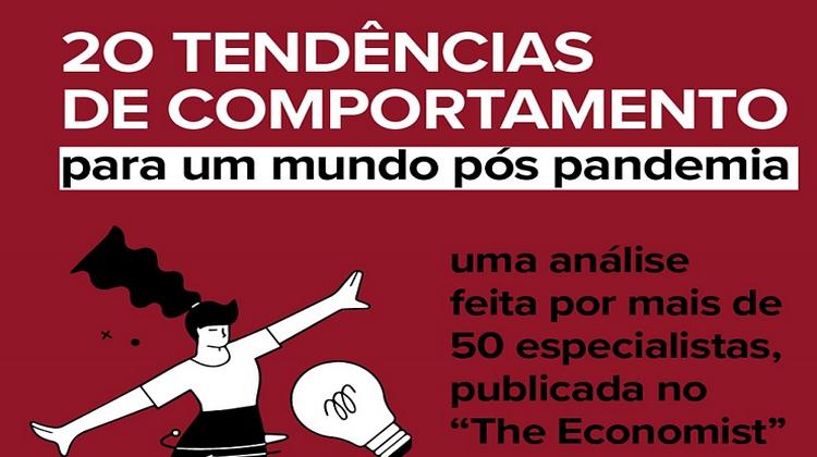 Notícia: 20 TENDÊNCIAS DE COMPORTAMENTO PARA UM MUNDO PÓS PANDEMIA